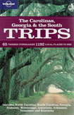 Lonely Planet The Carolinas Georgia & the South Trips