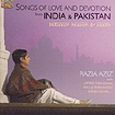 Songs of Love and Devotion from India and Pakistan