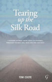 Tearing up the Silk Road