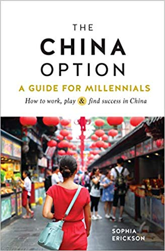 The China Option: A Guide for Millennials