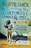 Hippie Guide to Climbing the Corporate Ladder