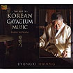 The Best of Korean Gayageum Music