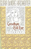 Goodbye, Evil Eye