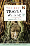 The Best Travel Writing, Vol. 10