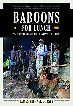 Baboons for Lunch: And Other Sordid Adventures