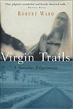Virgin Trails