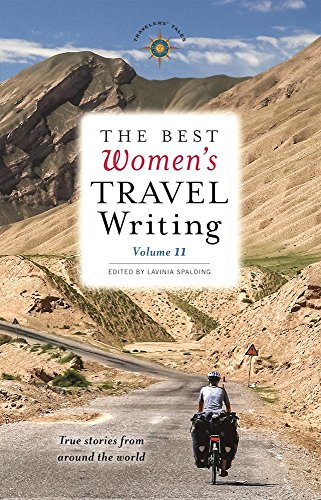 The Best Women's Travel Writing, Vol. 11