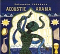 Putumayo Presents: Acoustic Arabia
