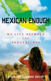 Mexican Enough book