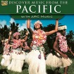 Discover Music of the Pacific