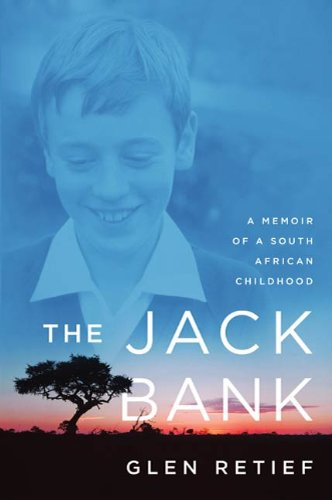 Jack Bank: A Memoir of a South African Childhood